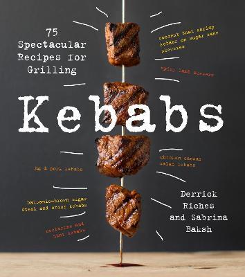 Kebabs by Sabrina Baksh