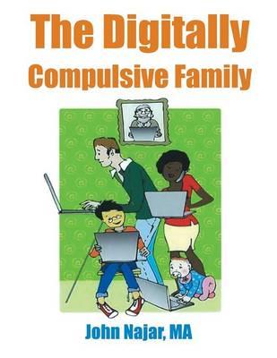 The Digitally Compulsive Family by Ma John Najar