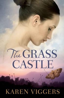 The Grass Castle by Karen Viggers