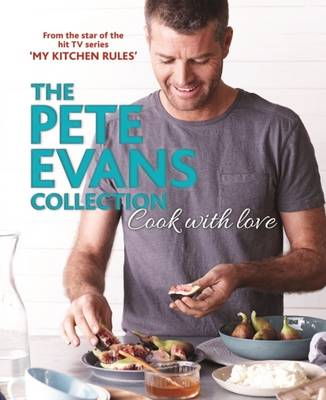 Cook with Love by Pete Evans