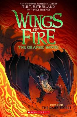 The Dark Secret (Wings of Fire Graphic Novel #4) by Tui,T Sutherland