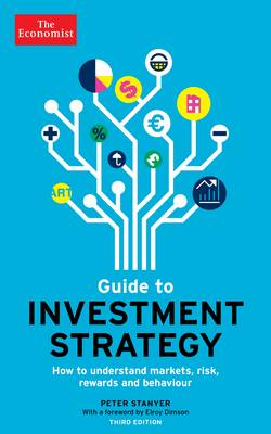 Economist Guide To Investment Strategy 3rd Edition by Elroy Dimson
