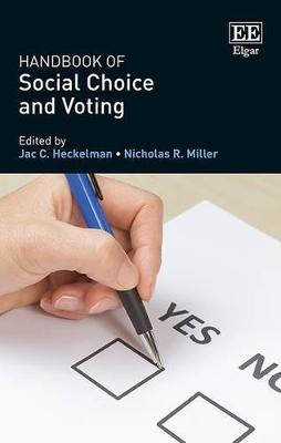 Handbook of Social Choice and Voting by Jac C. Heckelman