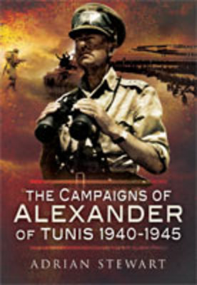 Campaigns of Alexander of Tunis 1940-1945 book