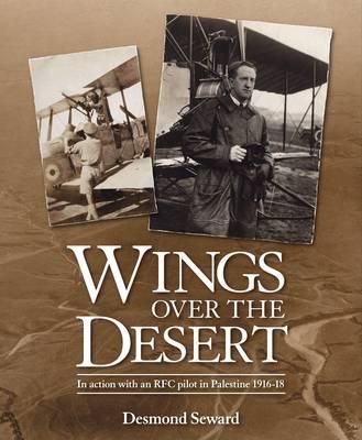 Wings Over the Desert by Desmond Seward