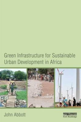 Green Infrastructure for Sustainable Urban Development in Africa book