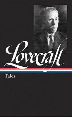 H. P. Lovecraft: Tales (LOA #155) book