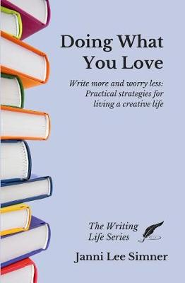 Doing What You Love by Janni Lee Simner