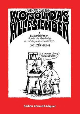 Wo soll das alles enden by Jurgen Muller