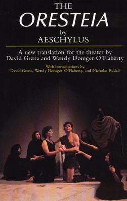 The Oresteia by Aeschylus