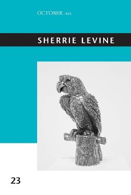 Sherrie Levine: Volume 23 book