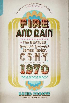 Fire and Rain by David Browne
