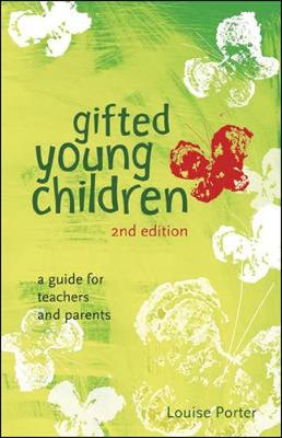 Gifted Young Children: A Guide For Teachers and Parents by Louise Porter