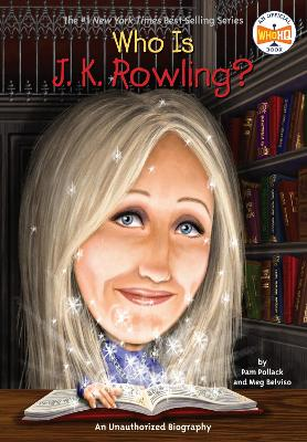 Who is J.K. Rowling? by Pam Pollack