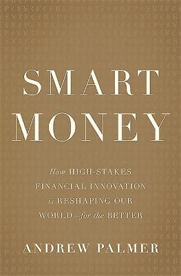Smart Money by Andrew Palmer