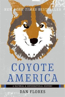 Coyote America by Dan Flores