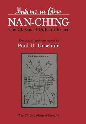 Nan-chingThe Classic of Difficult Issues by Paul U. Unschuld