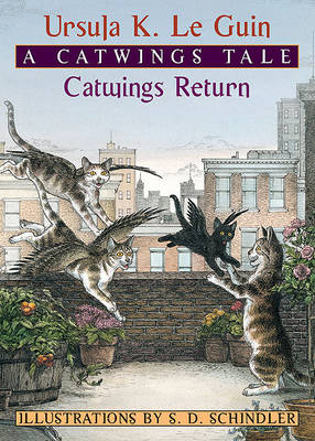Catwings Return by Ursula K Le Guin