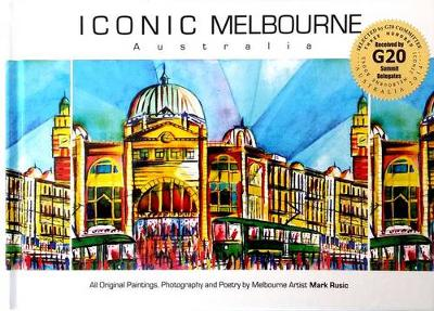 Iconic Melbourne Australia by Mark Rusic
