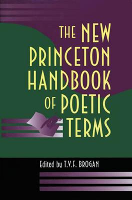 New Princeton Handbook of Poetic Terms book