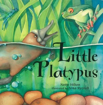 Little Platypus by Nette Hilton