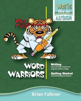 Word Warriors by Brian Falkner
