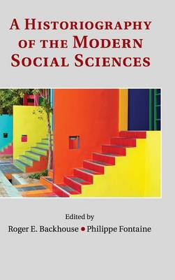 Historiography of the Modern Social Sciences book