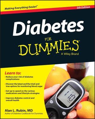 Diabetes For Dummies by Alan L. Rubin