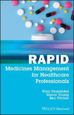 Rapid Medicines Management for Healthcare Professionals by Paul Deslandes