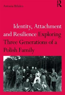 Identity, Attachment and Resilience book