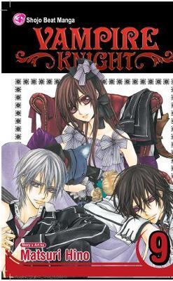 Vampire Knight, Vol. 9 by Matsuri Hino