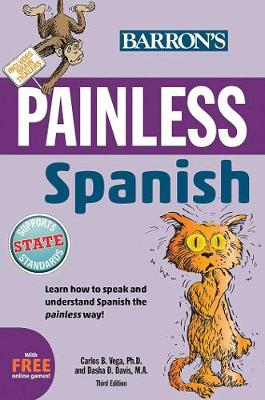 Painless Spanish by Carlos B. Vega