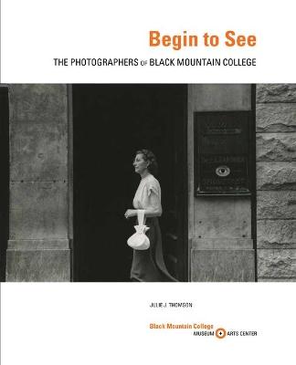 Begin to See by Julie J. Thomson