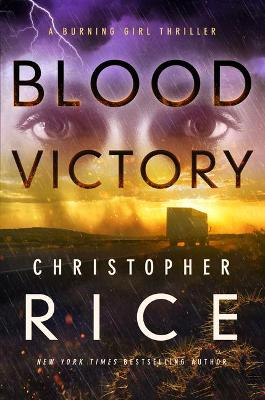 Blood Victory: A Burning Girl Thriller book