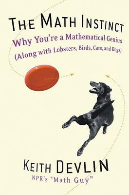 Math Instinct by Keith Devlin