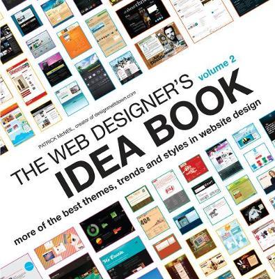 Web Designer's Idea Book Volume 2 by Patrick McNeil