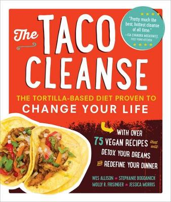 The Taco Cleanse by Wes Allison