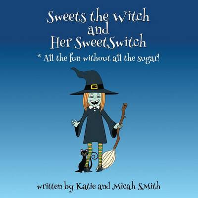 Sweets the Witch and Her Sweetswitch book