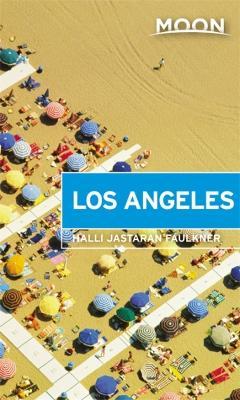 Moon Los Angeles (First Edition) by Halli Jastaran Faulkner