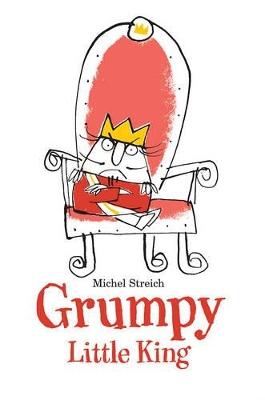 Grumpy Little King book