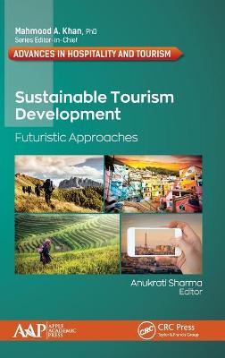 Sustainable Tourism Development: Futuristic Approaches book