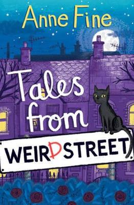 Tales from Weird Street by Anne Fine