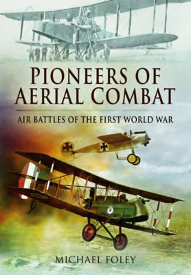 Pioneers of Aerial Combat book