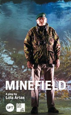 Minefield by Lola Arias