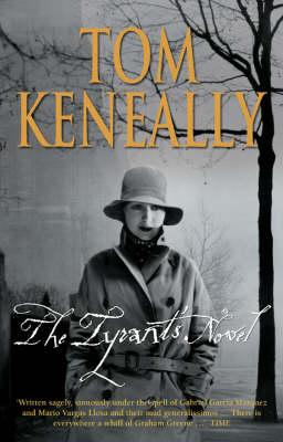The Tyrant's Novel by Tom Keneally