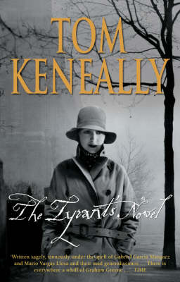 Tyrant's Novel by Tom Keneally