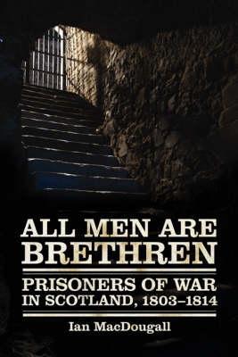 All Men Are Brethren by Ian MacDougall