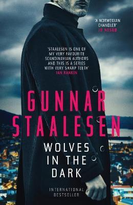 Wolves in the Dark by Gunnar Staalesen
