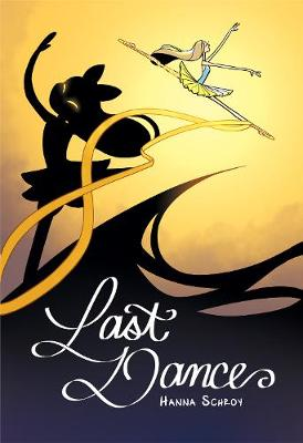 Last Dance by Hanna Schroy