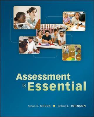 Assessment is Essential by Susan Green